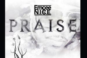 Emcee N.I.C.E - PRAISE